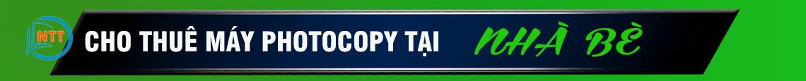 cho-thue-may-photocopy-tai-quan-nha-be
