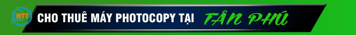 cho-thue-may-photocopy-tai-quan-tan-phu